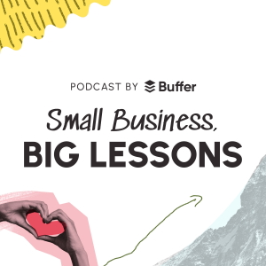 Small Business, Big Lessons Podcast Artwork 300px