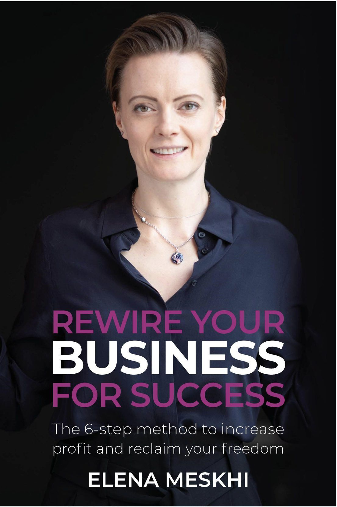 Rewire Your Business For Success: