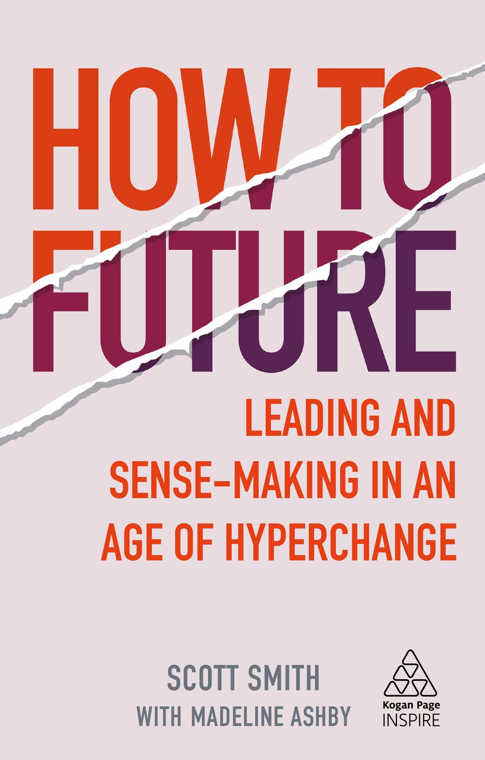 How to Future by Scott Smith and Madeline Ashby